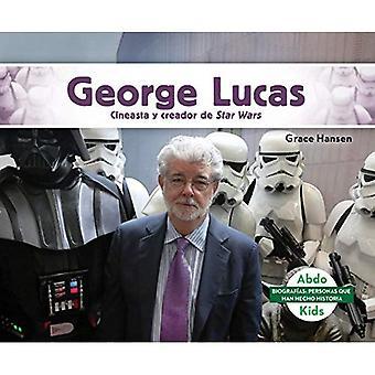 George Lucas: Cineasta y Creador De Star Wars / cineasta y creador de Star Wars (BiografiAs: Personas Han Hecho Historia / biografías: personas que han hecho historia)