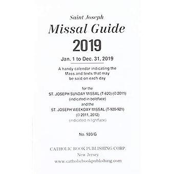 Guide de Saint Joseph Missel 2019: Le 1er janvier au 31 décembre 2019