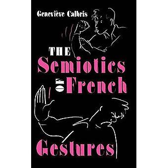 La semiótica de los gestos franceses por Calbris y Genoveva