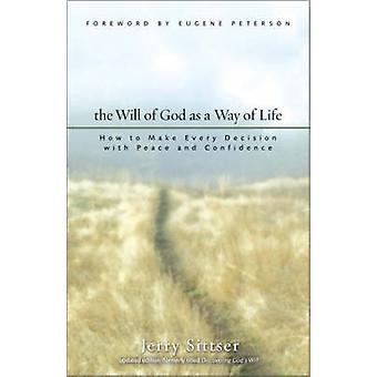 Der Wille Gottes als Lebensweg von Jerry L. Sittser
