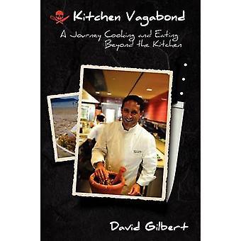 Kitchen Vagabond by Gilbert & David