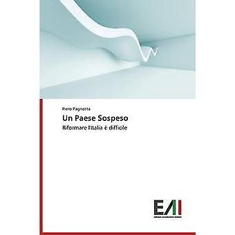 Un Paese Sospeso by Pagnotta Piero