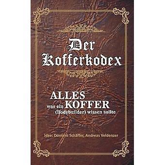 Der Kofferkodex by Schffer & Tim