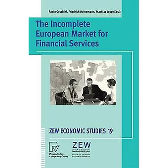 The Incomplete European Market for Financial Services by Cecchini & Paolo