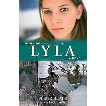 Lyla - Through My Eyes - Natural Disaster Zones by Fleur Beale - 97817