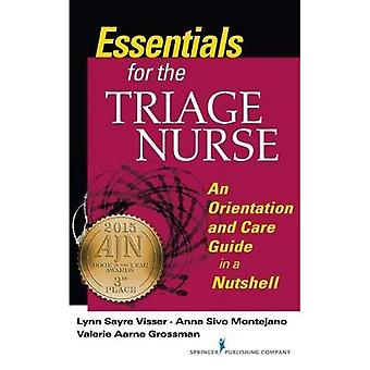Essentials for the Triage Nurse: An Orientation and Care Guide in a Nutshell
