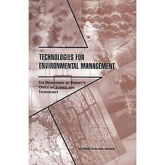 Technologies for Environmental Management - The Department of Energy's
