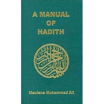 Manual of Hadith by Maulana Muhammad Ali - 9780913321157 Book