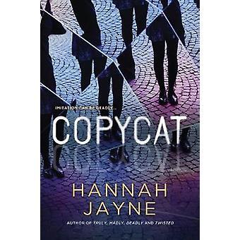 Copycat by Hannah Jayne - 9781492647393 Book