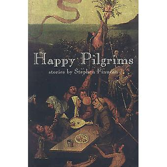 Happy Pilgrims by Stephen Finucan - 9781895837599 Book