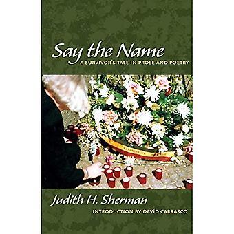 Sano nimi: perhe tarina proosaa ja runoutta