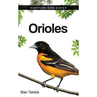 Orioles by Stan Tekiela - 9781591935315 Book