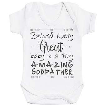 Behind Every Great Baby Is A Truly Amazing GodFather Baby Bodysuit