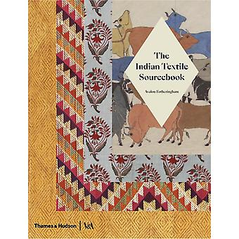 Indian Textile Sourcebook by Avalon Fotheringham