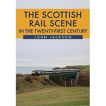 Scottish Rail Scene in the TwentyFirst Century by John Jackson