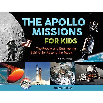 Apollo Missions for Kids by Jerome Pohlen