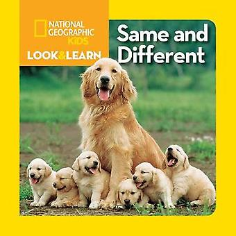 Look and Learn Same and Different von National Geographic Kids