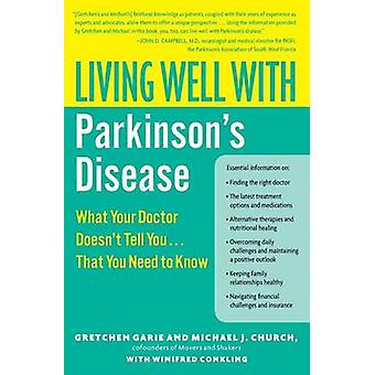 Living Well with Parkinsons Disease by Garie & Gretchen
