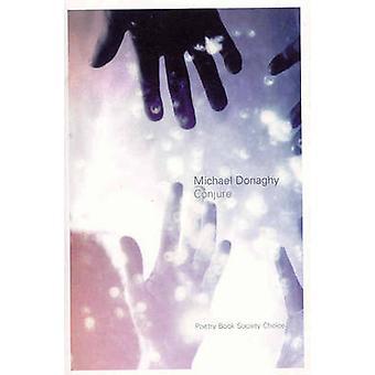 Trylle frem av Michael Donaghy