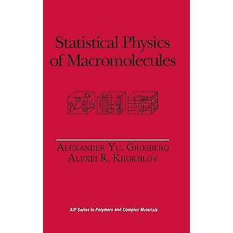 Statistische fysica van macromoleculen door Khokhlov & Alexei R.