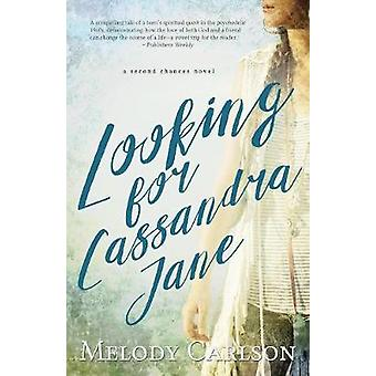 Looking for Cassandra Jane by Carlson & Melody