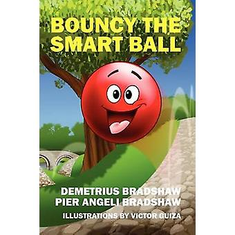 Bouncy the Smart Ball by Bradshaw & Demetrius