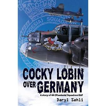 Cocky Lobin Over Germany by Sahli & Daryl