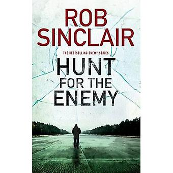 Hunt for the Enemy by Sinclair & Rob