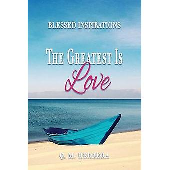The Greatest Is Love BW Version by Herrera & Q. M.