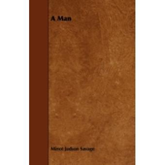 A Man by Savage & Minot J.