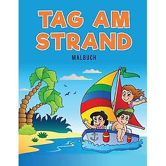 Tag am Strand Malbuch by Kids & Coloring Pages for