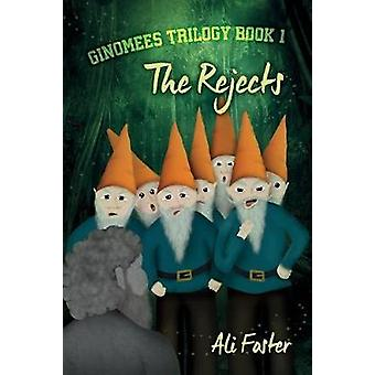 The Rejects by Foster & Ali