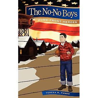 The NoNo Boys by Funke & Teresa R.