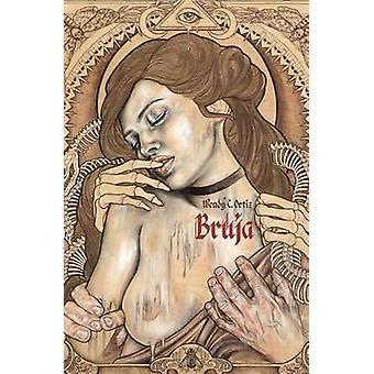 Bruja by Ortiz & Wendy C.