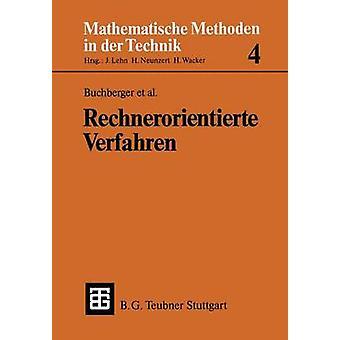 Rechnerorientierte Verfahren by Buchberger & Bruno