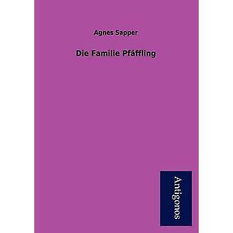 Die Familie Pf Ffling by Sapper & Agnes