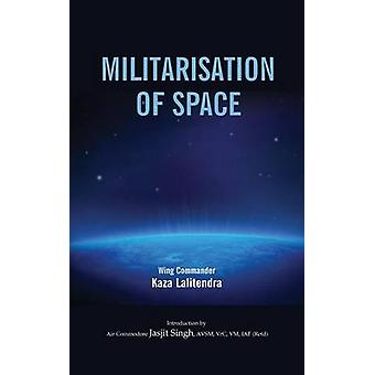 Militralisation of Space by Lalitendra & Kaza