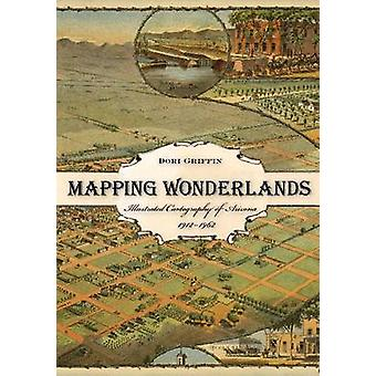 Mapping Wonderlands - Illustrated Cartography of Arizona - 1912-1962 b