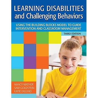 Learning Disabilities and Challenging Behaviors - Using the Building B