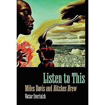 Lyssna på detta - Miles Davis och Tikar Brew av Victor Svorinich - 97