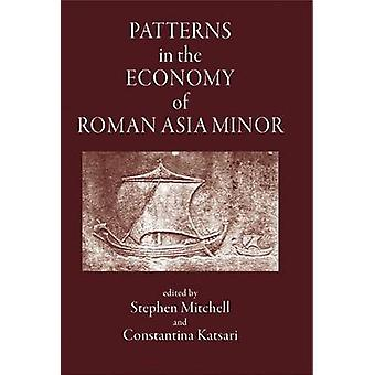 Patterns in the Economy of Asia Minor by Constantina Katsari - Stephe