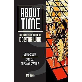 About Time 9 - The Unauthorized Guide to Doctor Who (Series 4 - the 20
