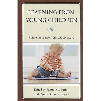 Learning from Young Children - Research in Early Childhood Music by Su