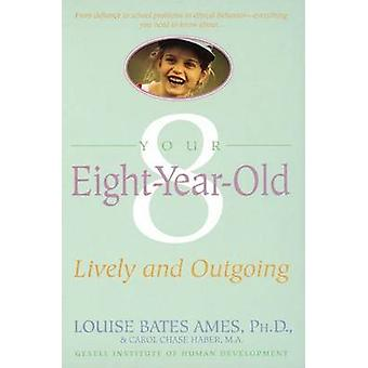 Your Eight Year Old by L Ames - 9780440506812 Book