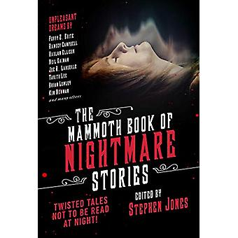The Mammoth Book of Nightmare Stories - Twisted Tales Not to Be Read a