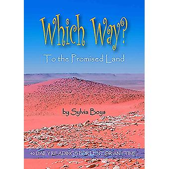 Which Way to the Promised Land by Sylvia Boys - 9781912120505 Book