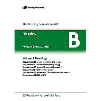 Approved Document B - Fire Safety - Volume 1 - Dwellings by Department