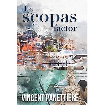 The Scopas Factor by Vincent Panettiere - 9781543947700 Book