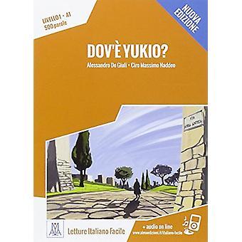 Italiano facile - Dov'e Yukio? + online MP3 audio by Alessandro De Giu
