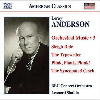L. Anderson - Leroy Anderson: Orchestral Music, Vol. 3 [CD] USA import